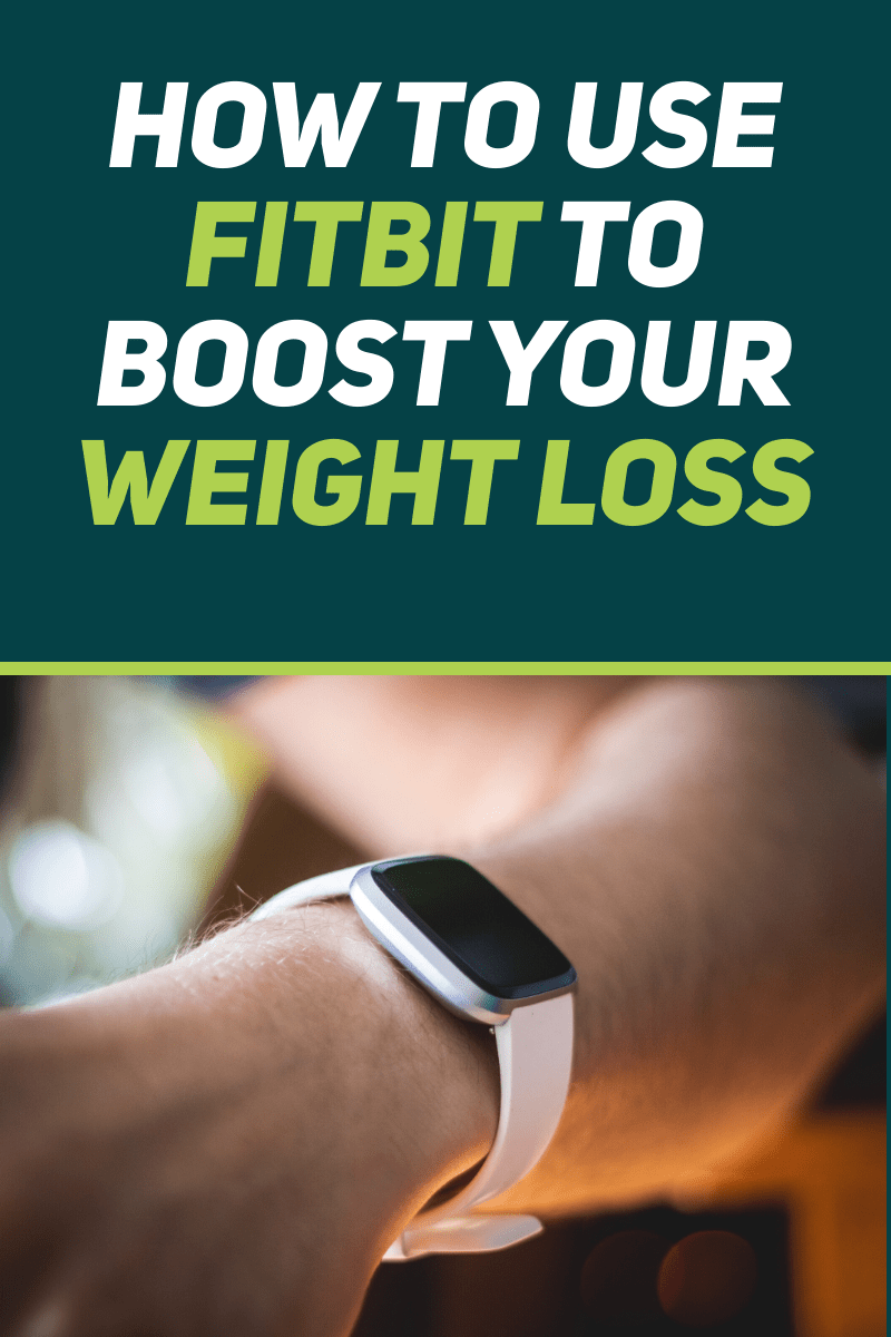 9 Great Ways to Use Fitbit for Weight Loss