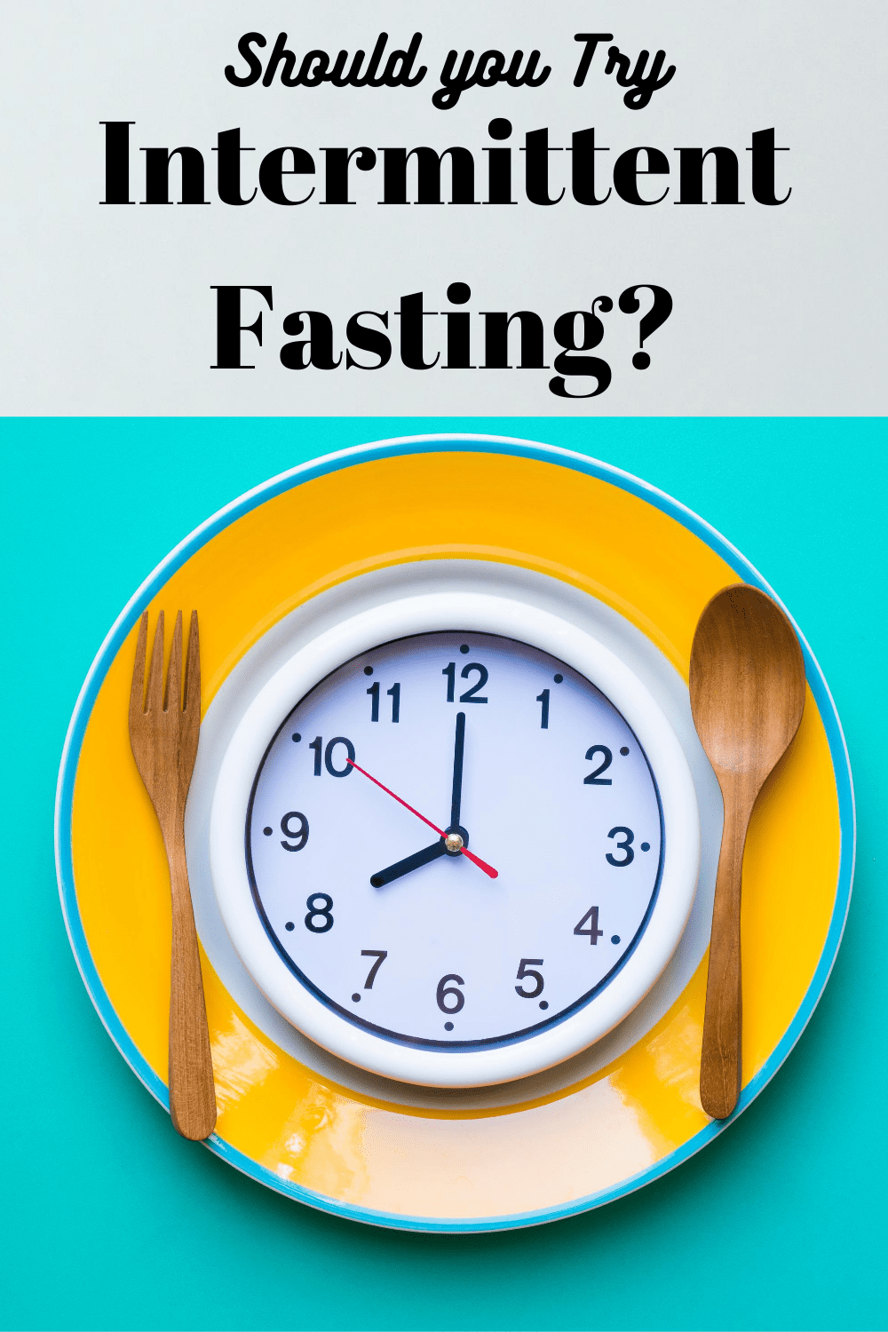 Should You Try Intermittent Fasting For Weight Loss
