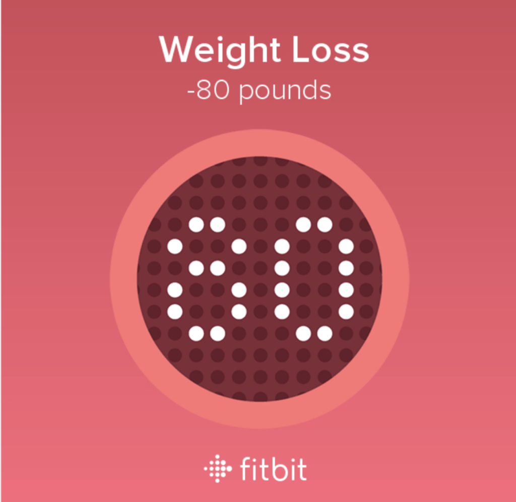 a 80 pound weight loss badge from Fitbit, one of the best tools for weight loss