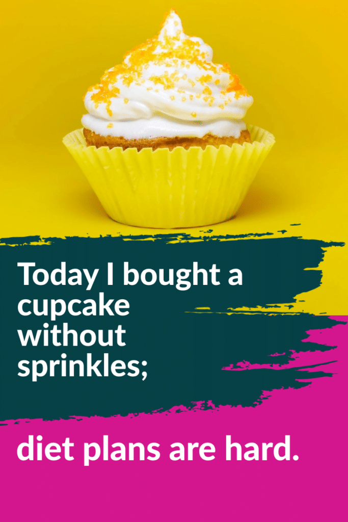 funny weight loss quotes about cupcakes