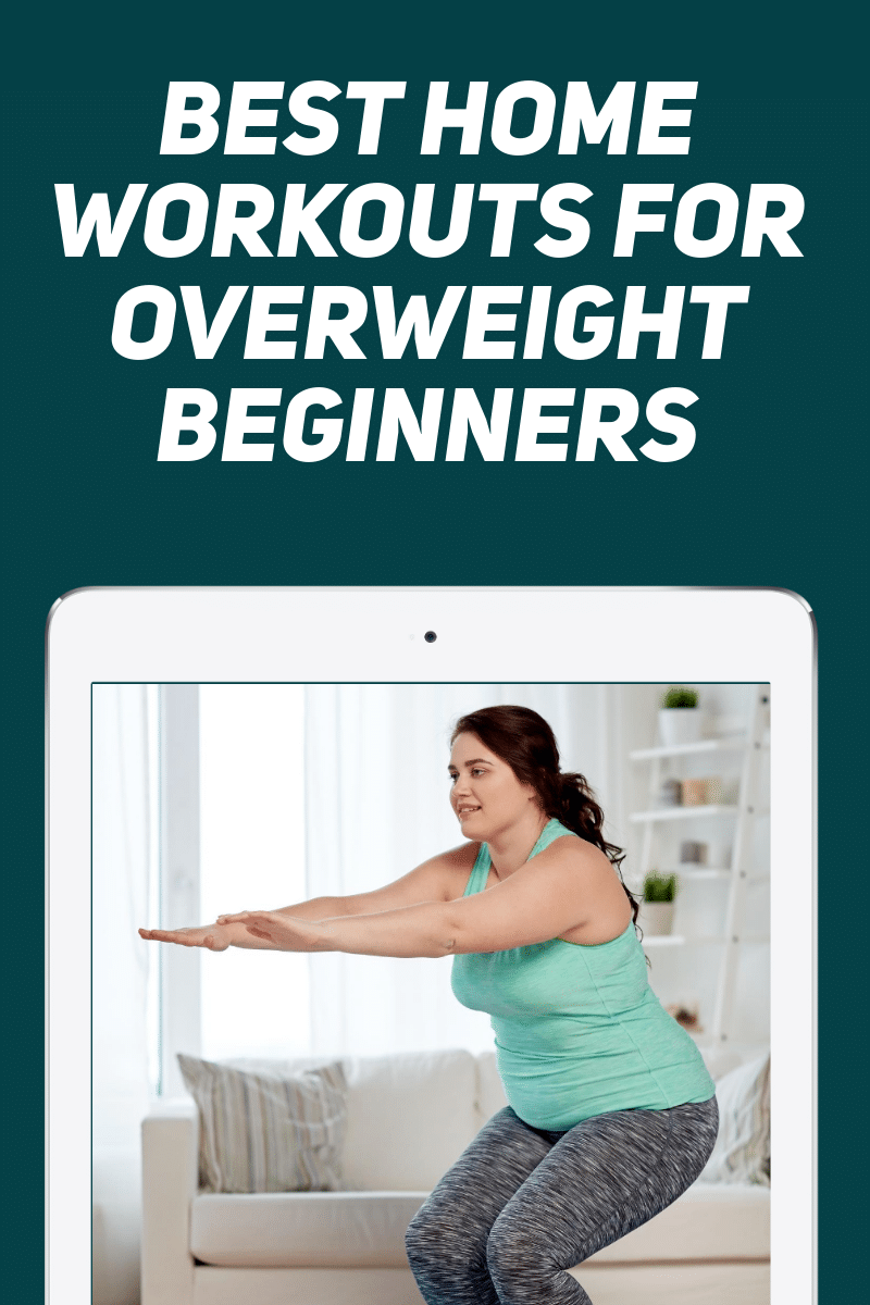 11 Best Home Workouts for Overweight Beginners