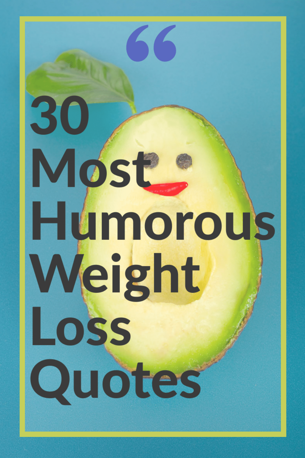 30 of the Best Most Humorous Weight Loss Quotes