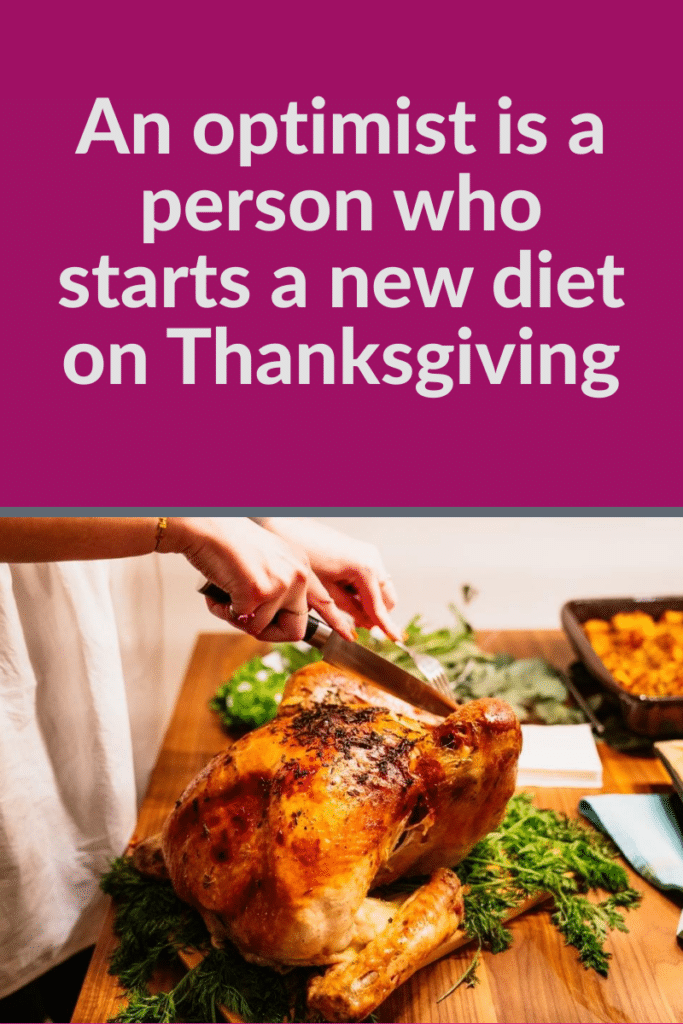 humorous weight loss quotes about Thanksgiving