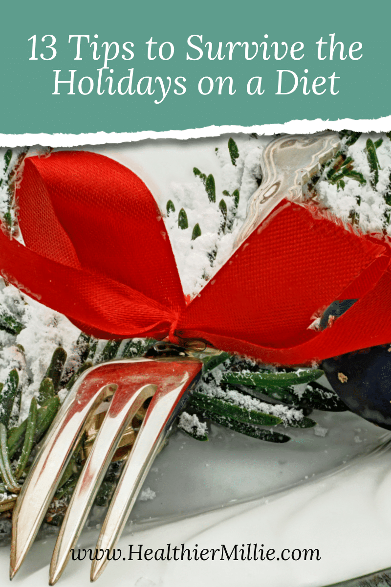 13 Great Tips to Surviving the Holidays on a Weight Loss Journey