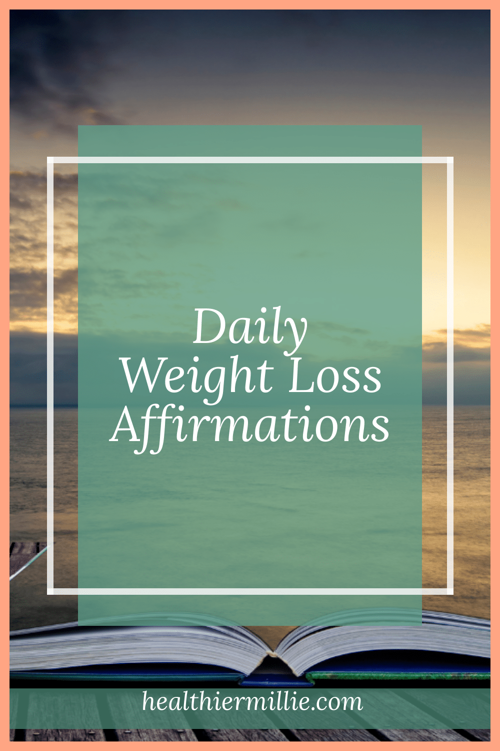 The Best Daily Weight Loss Affirmations for 2021