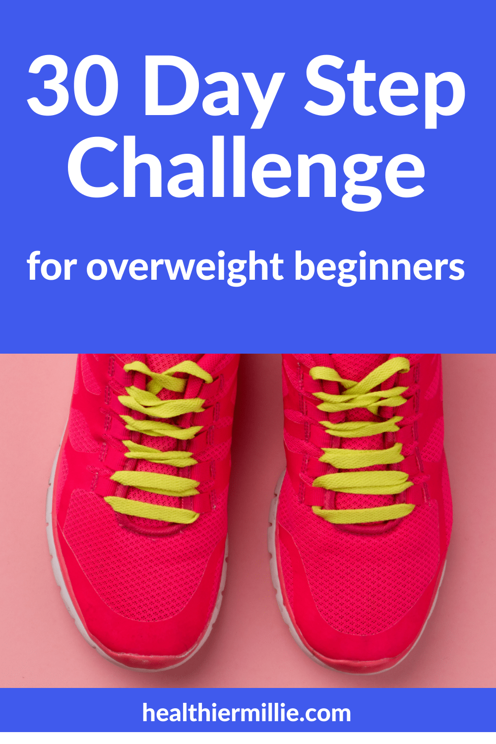 30 Day Step Challenge for Overweight Beginners